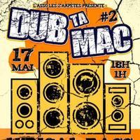 Dub ta MAC #2