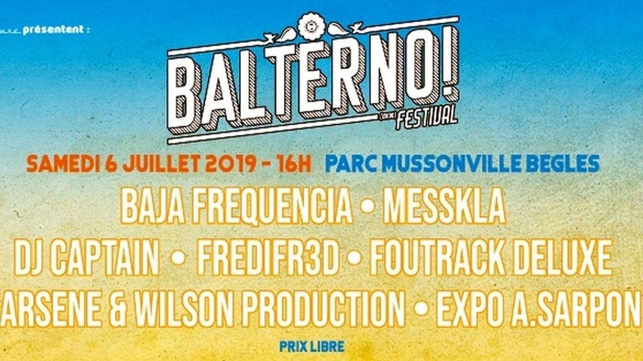 Micro-Festival BALTERNO!  Avec Baja Frequencia + Messkla + DJ Captain & more