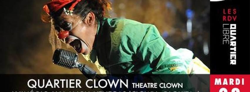 Quartier Clown - Animé par Ana Maria Vengas {Clown Paquita}