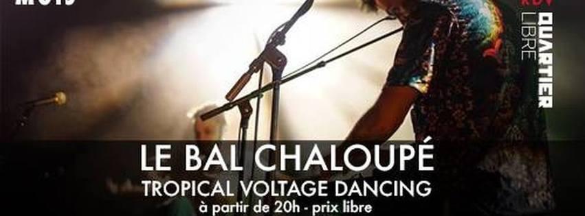 Le Bal Chaloupé