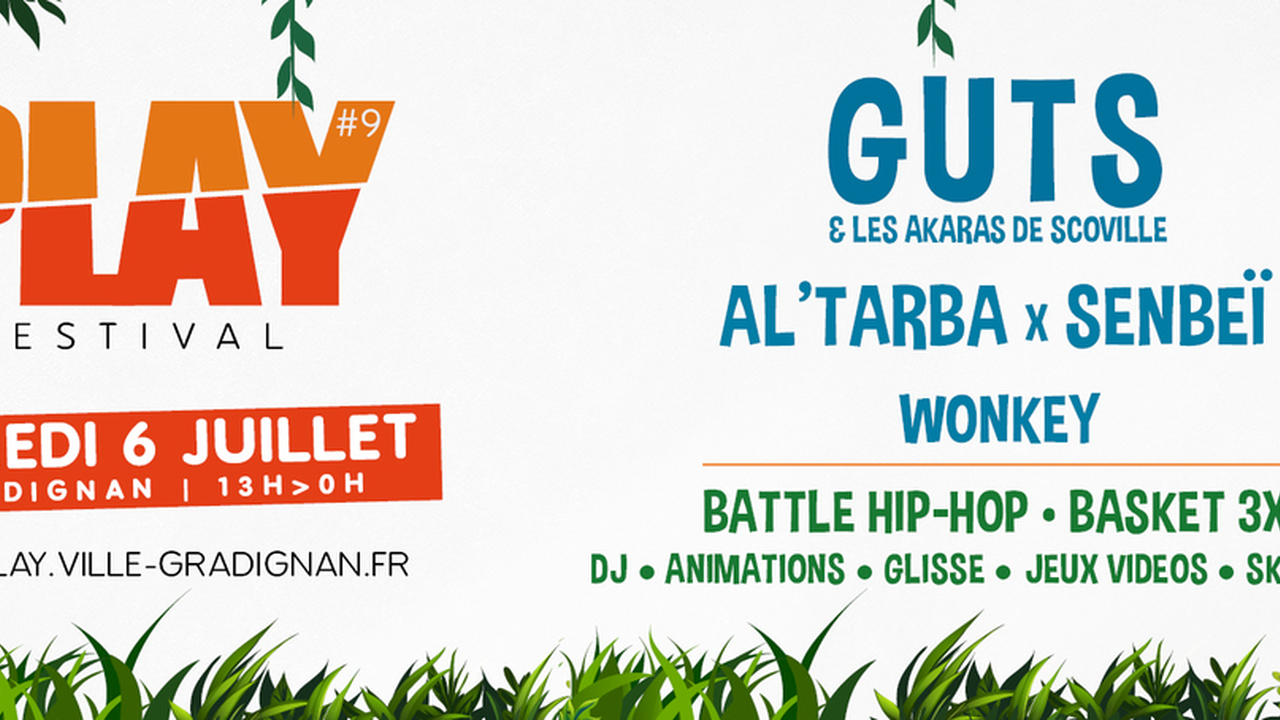 Festival PLAY 9 - avec Guts + Al Tarba x Senbeï