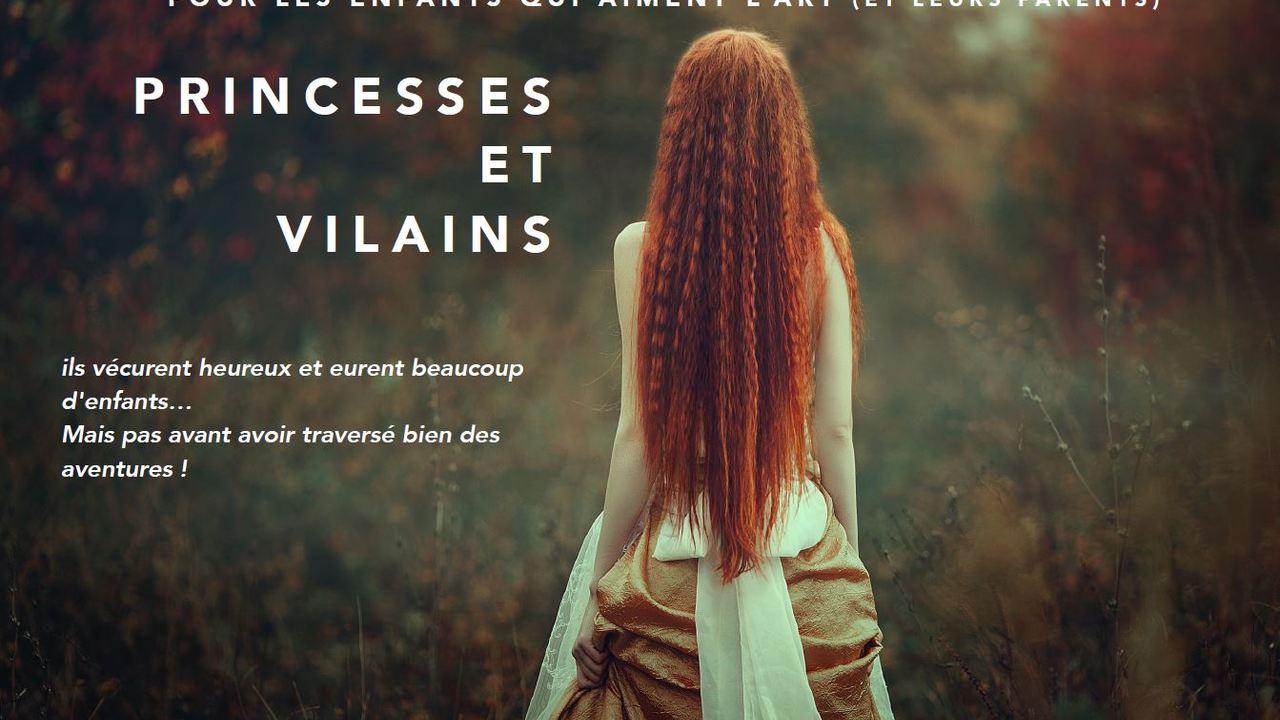 PRINCESSES ET VILAINS - L