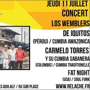 RELACHE #10 - LOS WEMBLERS DE IQUITOS + CARMELO TORRES + FAT NIGHT