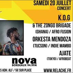 Relache n°10 - K.O.G & the Zongo Brigade + Orkesta Mendoza + Ajate