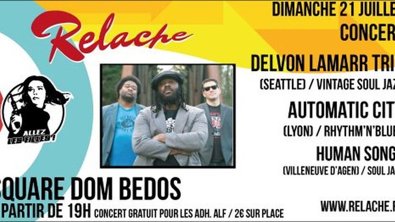 Relache n°10 - Delvon Lamarr Trio + Automatic City + Human Songs