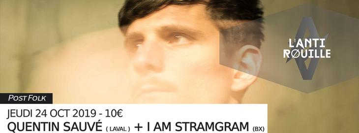 Quentin Sauvé + I Am Stramgram