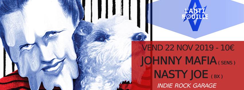 Johnny Mafia + Nasty Joe