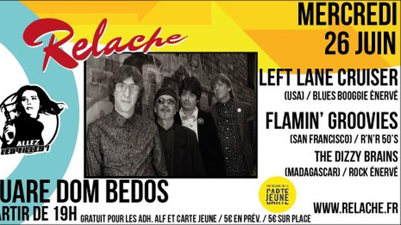 Relache n°10 : avec Left Lane Cruiser + Flamin
