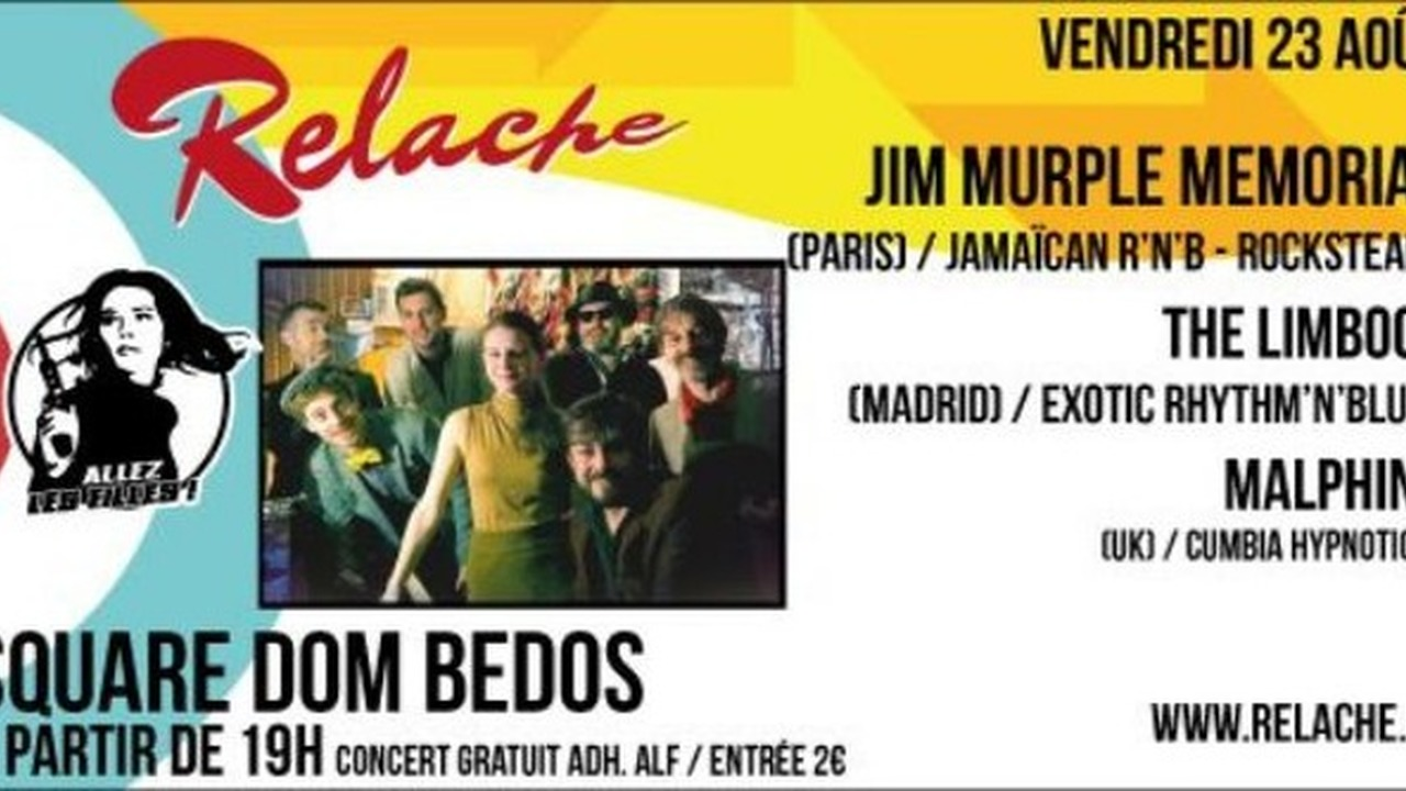 Relache n°10 - Jim Murple Memorial + The Limboos + Malphino