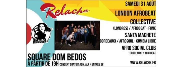 Relache n°10 - London Afro Beat Collective + Santa Machete
