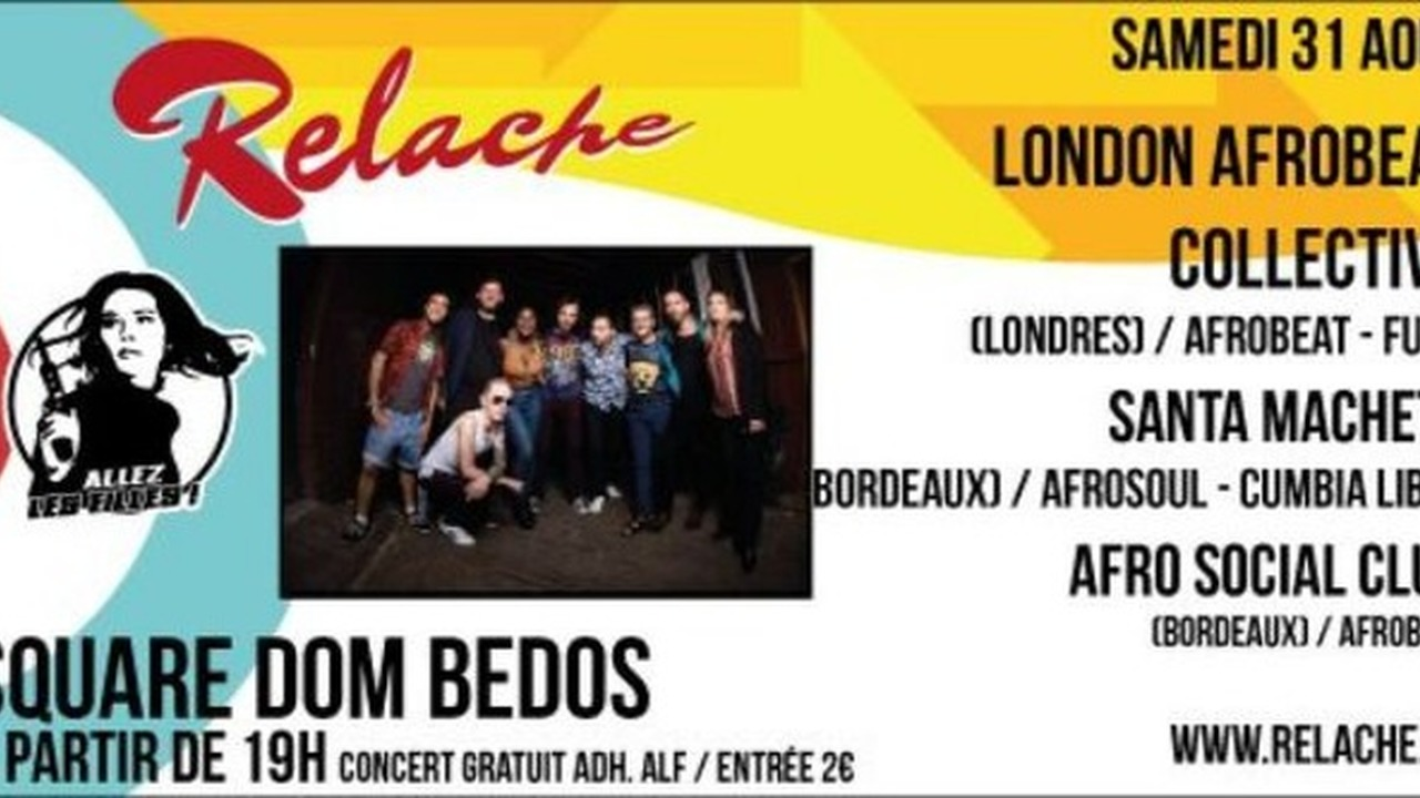 Relache n°10 - London Afro Beat Collective + Santa Machete