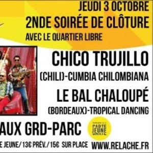 Relache n° 10 - Chico Trujillo + Le Bal chaloupé