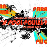 Pool-Poules Party - Piscine + Mama Killa + ParadoxyCall