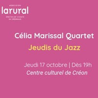 Les Jeudis du Jazz - Célia Marissal Quartet