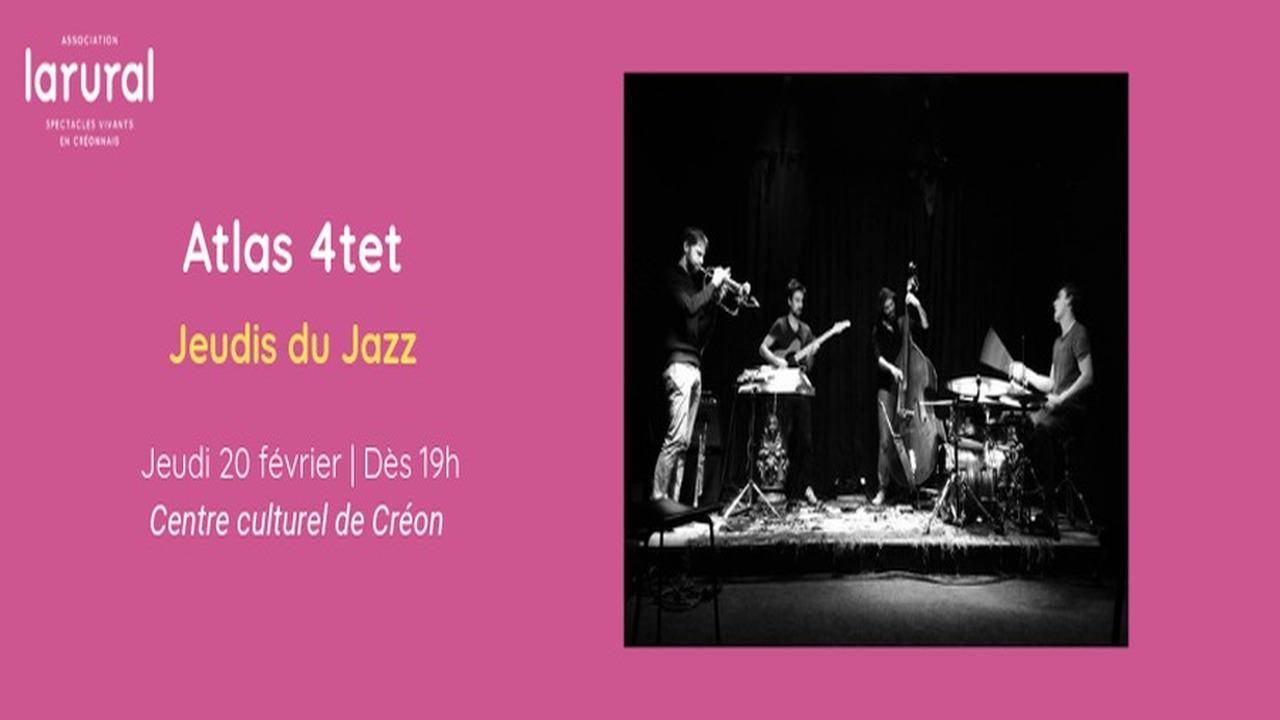 Atlas 4tet - Jeudis du Jazz