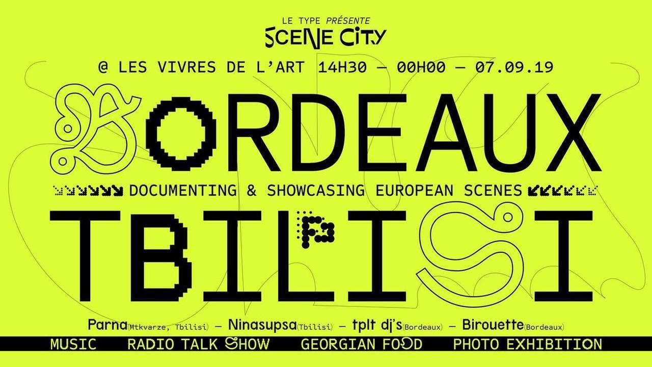 Le Type présente : Scene city TBILISSI