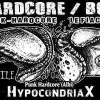 HYPOCONDRIAX + HemSi + Hostile 17