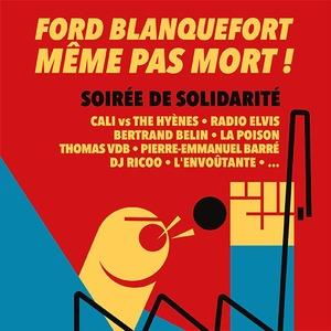 FORD BLANQUEFORT, MÊME PAS MORT (Concert de soutien)