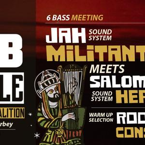 DUB Temple #3 : Jah Militant + Salomon Heritage + Roots Conspiracy