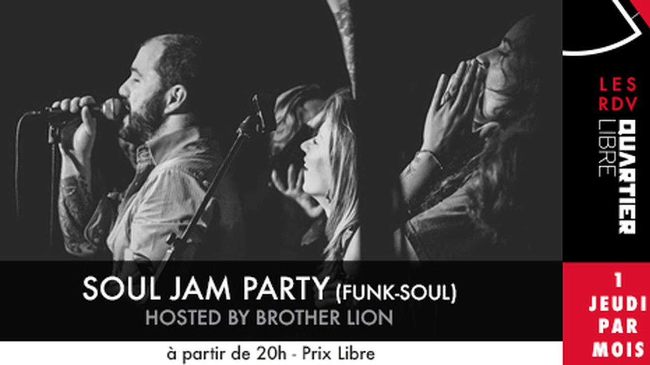 The SOUL JAM Party! avec Brother Lion