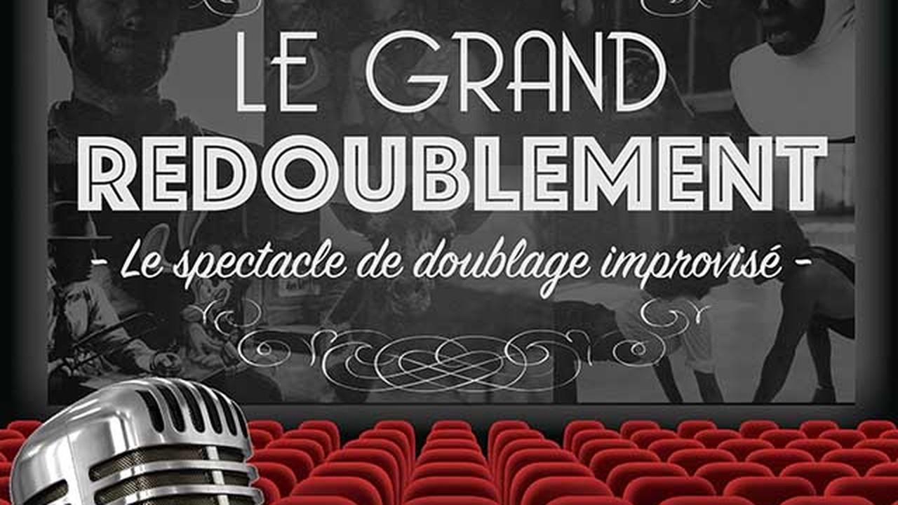 Les Fous Rires de Bordeaux #4 - LE GRAND REDOUBLEMENT : LE SPECTACLE DE DOUBLAGE IMPROVISÉ