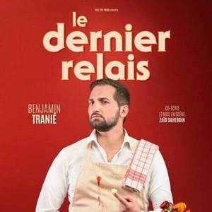 Les Fous Rires de Bordeaux #4 - BENJAMIN TRANIÉ : LE DERNIER RELAIS