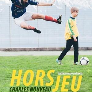 Les Fous Rires de Bordeaux #4 - CHARLES NOUVEAU : HORS JEU