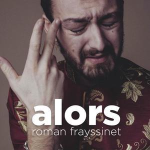 Les Fous Rires de Bordeaux #4 - ROMAN FRAYSSINET : ALORS