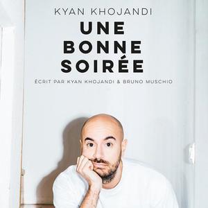 Les Fous Rires de Bordeaux #4 - KYAN KHOJANDI : UNE BONNE SOIRÉE