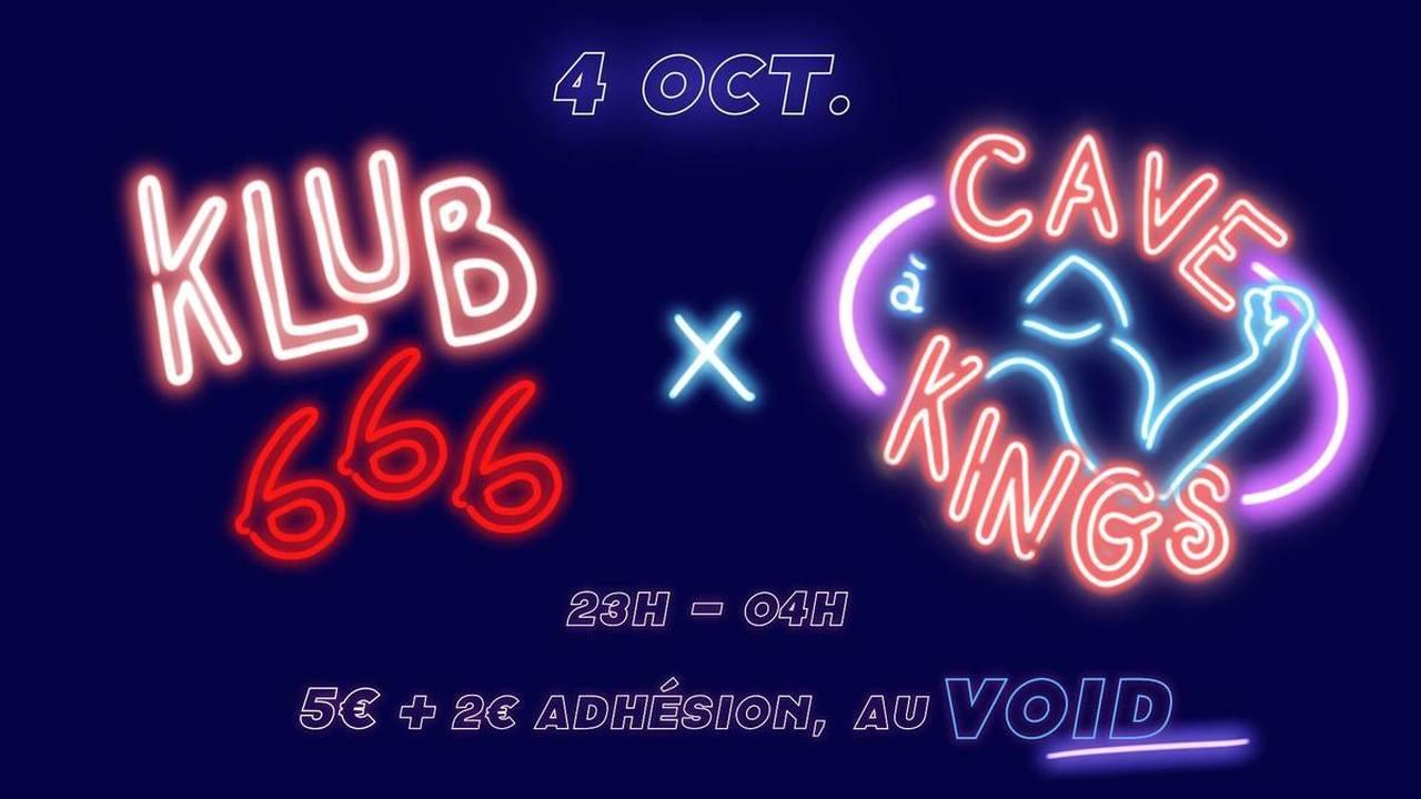LA CAVE A KINGS + KLUB666