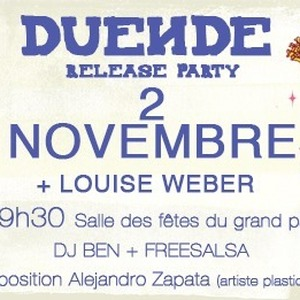 Duende ● Release party + Louise Weber