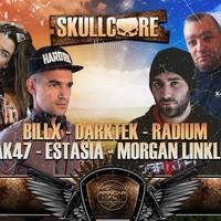 Skullcore : avec Billx + Darktek + Radium + Ak47 + Estasia + Morgan Linkless