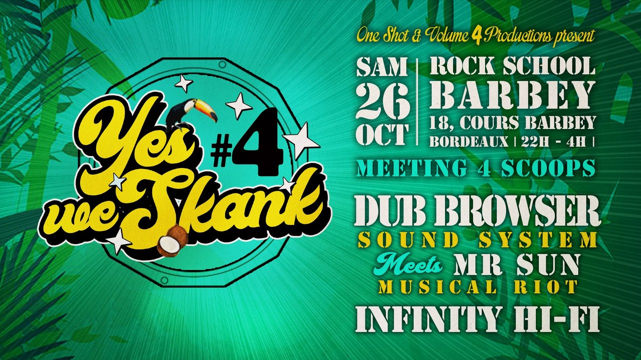 Yes we Skank #4 - Dub Browser Sound System meets  Mr Sun - Infinity Hi-Fi