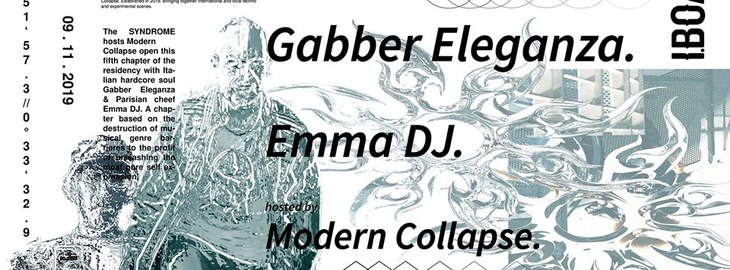 Syndrome : Gabber Eleganza + Emma DJ + Modern Collapse
