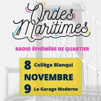 ONDES MARITIMES - RADIO ÉPHÉMÈRE DE QUARTIER