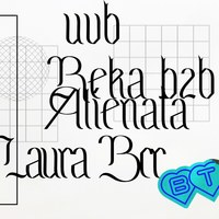 UVB ∙ Reka b2b Alienata ∙ Laura BCR