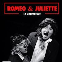 Roméo et Juliette, la conférence