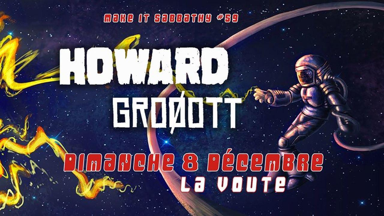 Make It Sabbathy #59 : avec Howard + Groøott