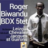 Roger Biwandu Bordeaux 5tet