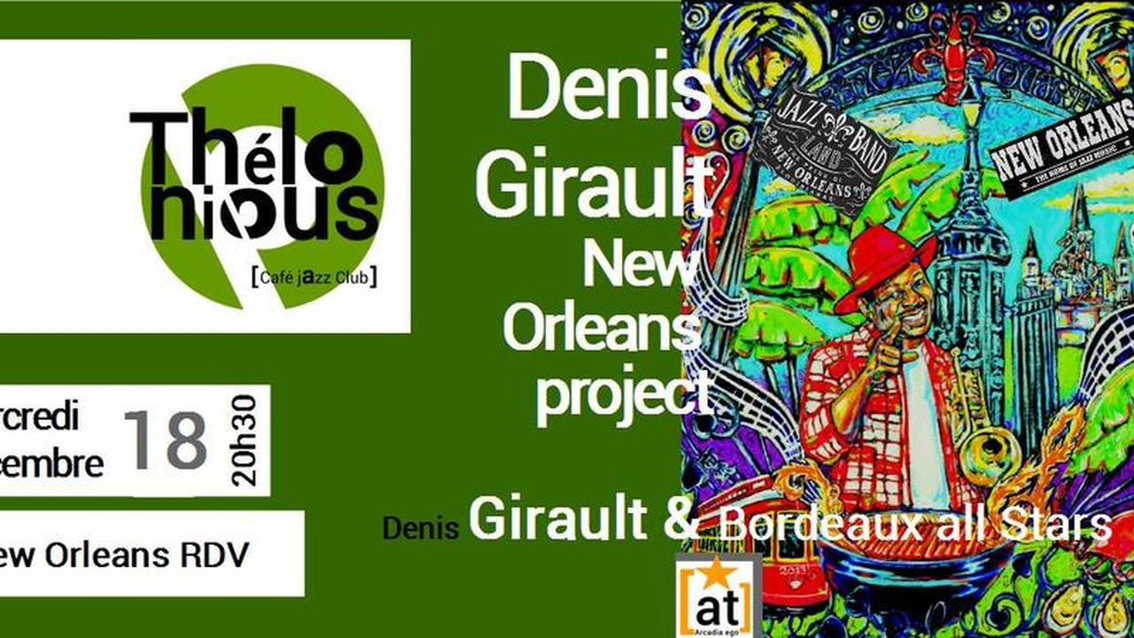Denis Girault & New Orleans project