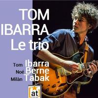 TOM IBARRA LE TRIO