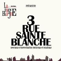3 rue Sainte --- Blanche La Page Blanche