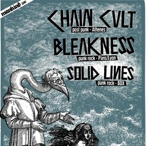 CHAIN CULT + BLEAKNESS + SOLID LINES