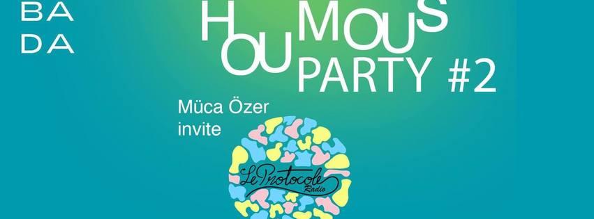 Houmous Party #2 - Müca özer invite le Protocole Radio