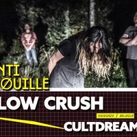 Slow Crush + Cultdreams