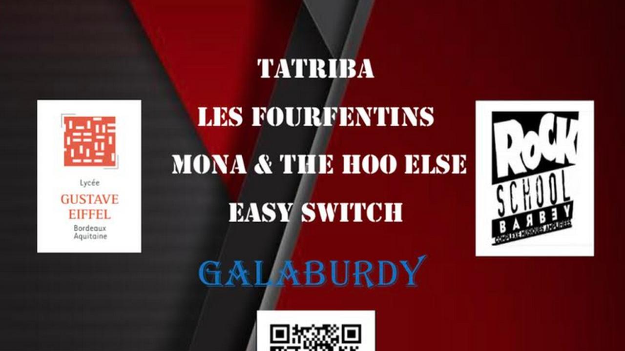 Eiffel On The Rock #6 Avec Galaburdy +  Easy Switch + Mona & The Hoo Else + Les Fourfentins + Tatriba