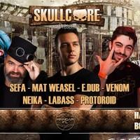 Skullcore : avec Sefa + E.Dub + Mat Weasel + Venom + Neika