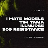 RAW x Hangar FL : avec I Hate Models + Tim Tama + Illnurse