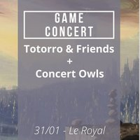 ANOTHER WORLD - GAME-CONCERT DE TOTORRO AND FRIENDS + OWLS