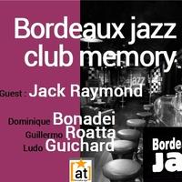 BORDEAUX JAZZ CLUB MEMORY